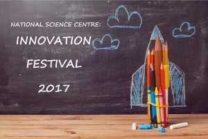 National Science Centre: Innovation Festival 2017 @ National Science Centre , Pragati Maidan | New Delhi | Delhi | India